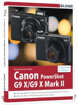 Canon PowerShot G9X / G9 X Mark II - Für bessere Fotos von Anfang an!