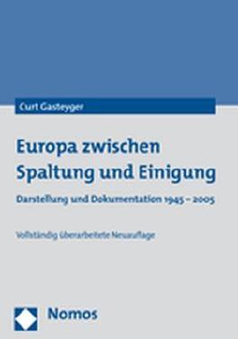 Europa zwischen Spaltung und Einigung