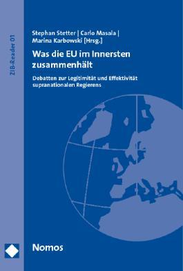 Was die EU im Innersten zusammenhält