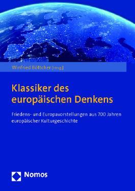 Klassiker des europäischen Denkens - Eine Auswahl