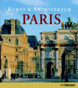Kunst und Architektur: Paris