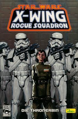 X-Wing Rogue Squadron - Die Thronerbin