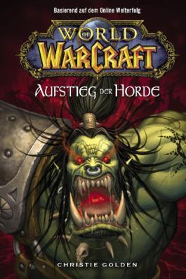 World of Warcraft Band 2: Der Aufstieg der Horde