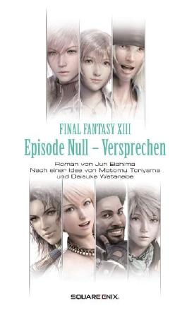 Final Fantasy XIII - Episode Null - Versprechen