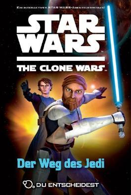 Star Wars The Clone Wars: Du entscheidest