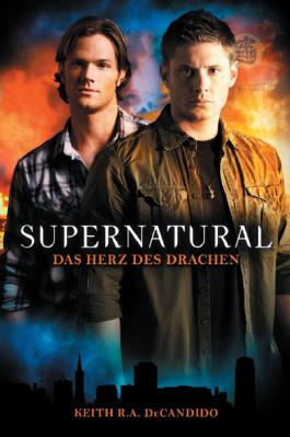 Supernatural: Das Herz des Drachens