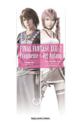 Final Fantasy XIII: Fragmente - Der Anfang