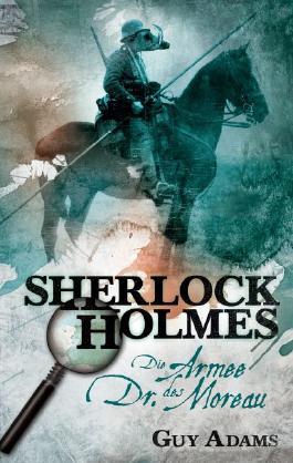 Sherlock Holmes: Die Armee des Dr. Moreau