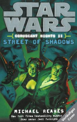 Star Wars: Straße der Schatten (Coruscant Nights 2)