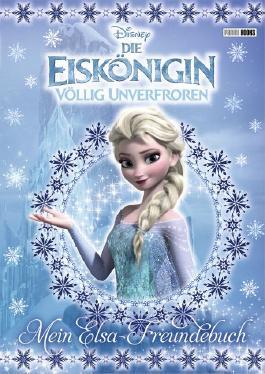 Disney Die Eiskönigin: Mein Elsa-Freundebuch