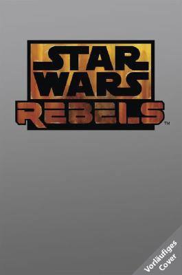 STAR WARS Rebels (Episodenroman zur TV-Serie)