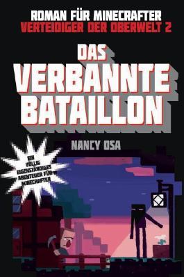 Das verbannte Bataillon - Roman für Minecrafter
