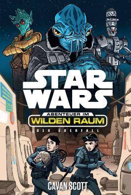 Star Wars Abenteuer im Wilden Raum: Der Überfall