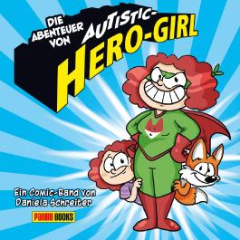 Die Abenteuer von Autistic Hero-Girl
