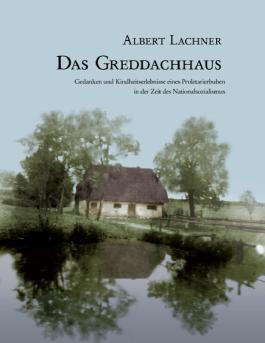 Das Greddachhaus