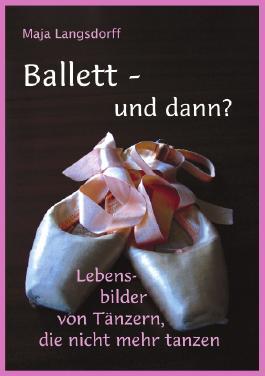 Ballett - und dann?