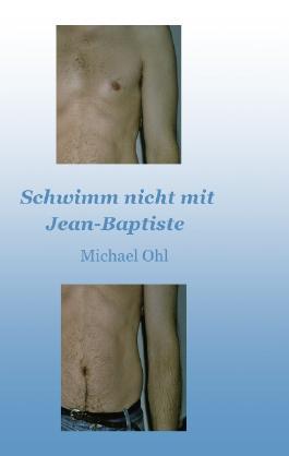 Schwimm nicht mit Jean-Baptiste