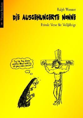 Die ausgehungerte Nonne