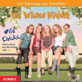 Die Wilden Hühner.  Der Song