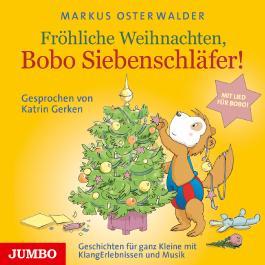 Fröhliche Weihnachten, Bobo Siebenschläfer