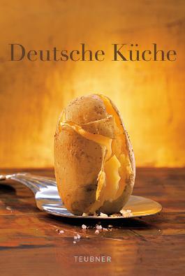 Das TEUBNER Buch - Deutsche Küche