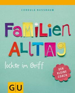 Familienalltag locker im Griff