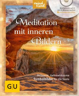 Meditation mit inneren Bildern (mit CD)