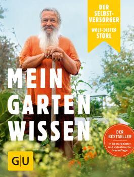 Der Selbstversorger: Mein Gartenwissen