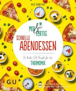 Mix & Fertig – schnelle Abendessen