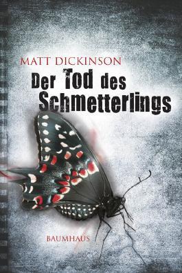 Der Tod des Schmetterlings