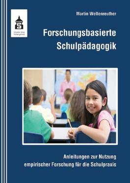 Forschungsbasierte Schulpädagogik
