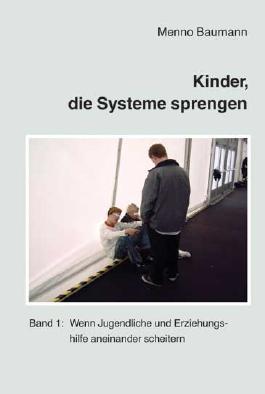 Kinder, die Systeme sprengen