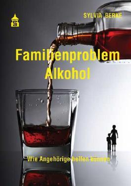 Familienproblem Alkohol