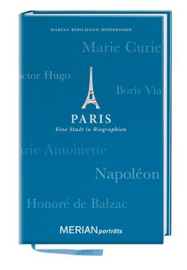 Paris. Eine Stadt in Biographien