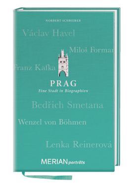 Prag. Eine Stadt in Biograhien.