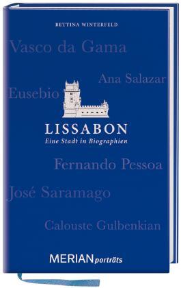 Lissabon. Eine Stadt in Biographien