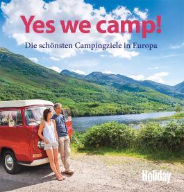 HOLIDAY Reisebuch: Yes we camp!