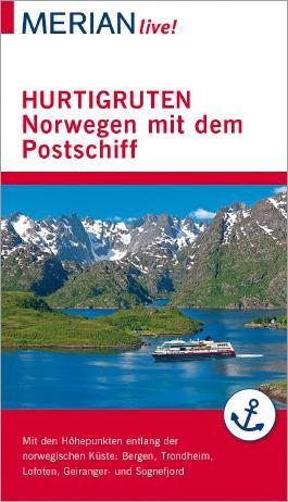 MERIAN live! Reiseführer Hurtigruten. Norwegen mit dem Postschiff