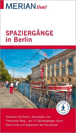 MERIAN live! Reiseführer Spaziergänge in Berlin