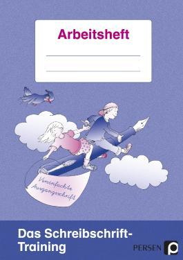 Das Schreibschrift-Training Vereinfachte Ausgangsschrift