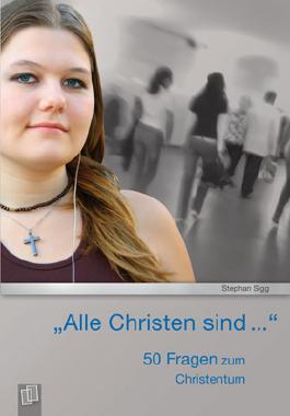 """""""Alle Christen sind…"""""""
