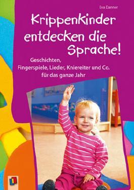 Krippenkinder entdecken die Sprache