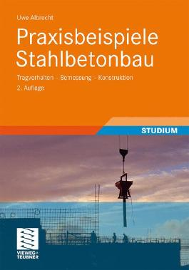 Praxisbeispiele Stahlbetonbau