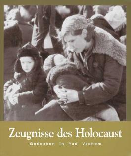 Zeugnisse des Holocaust