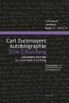 Carl Zuckmayers Autobiographie. Eine Erkundung