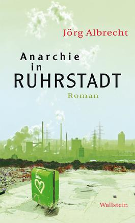 Anarchie in Ruhrstadt