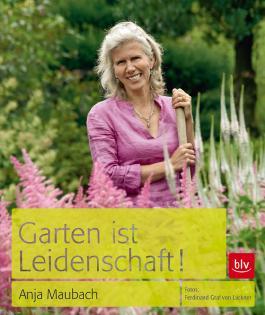 Garten ist Leidenschaft!