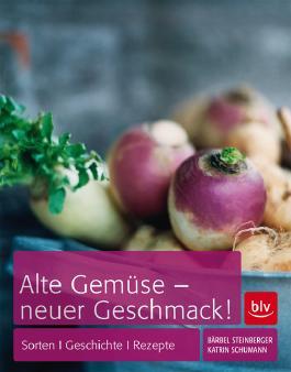 Alte Gemüse - neuer Geschmack