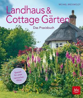 Landhaus- und Cottagegärten