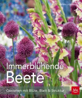 Immerblühende Beete